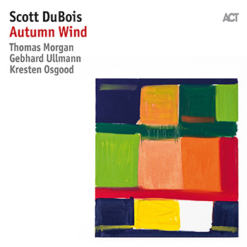 Album image: Scott DuBois Quartet plus Chamber Music Ensemble - Autumn Wind