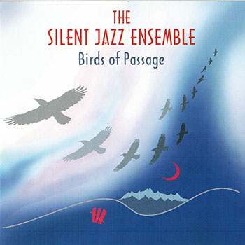 Album image: Silent Jazz Ensemble - Birds of Passage