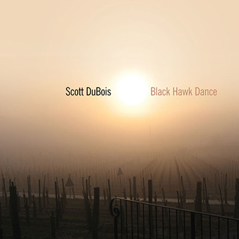 Album image: Scott DuBois Quartet - Black Hawk Dance