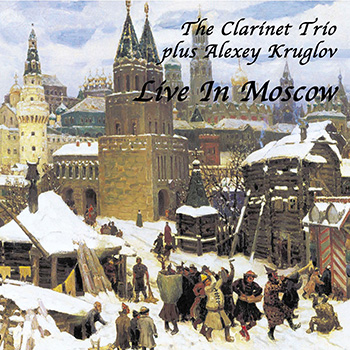 Album image: The Clarinet Trio - Live in Moscow