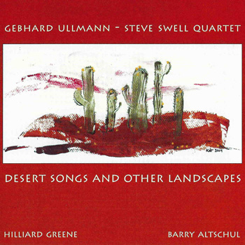 Album image: Ullmann/Swell 4 - Desert Songs and Other Landscapes