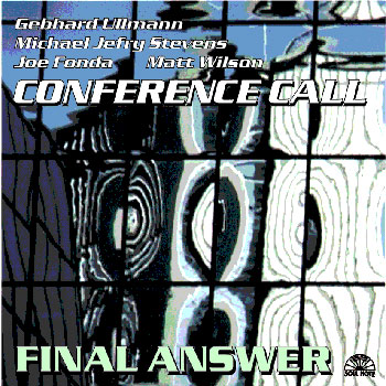 Album image: Conference Call - Final Answer