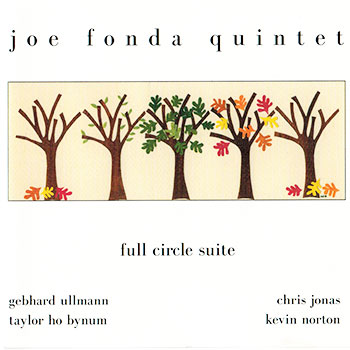 Album image: Joe Fonda Quintet - Full Circle Suite