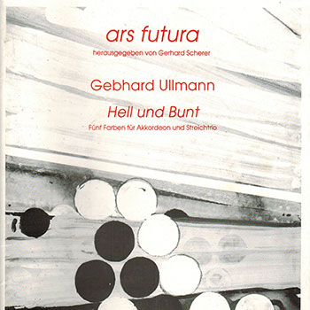 Album image: Accordion and String Trio (violin, viola, cello) - Hell und Bunt (accordion and string trio)