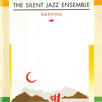 Album image: Silent Jazz Ensemble - Kashina