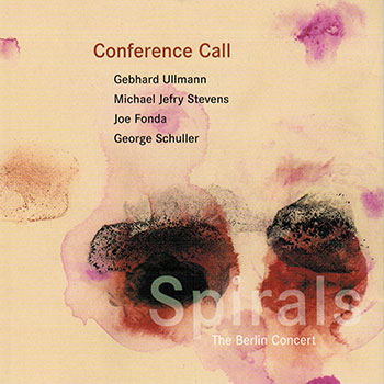 Album image: Conference Call - Spirals. The Berlin Concert