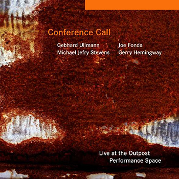 Album image: Conference Call - Live at the Outpost Performance Space